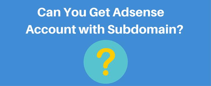 Adsense Account With Subdomain (1)