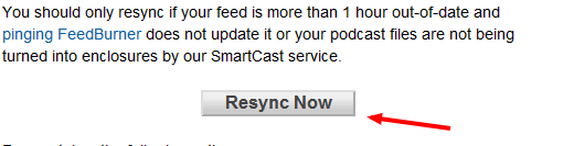 'Resync Now' button on Feedburner