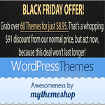 MyThemeShop Black Friday Deal: 60 WordPress Themes at $8.95