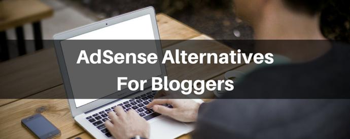 AdSense AlternativesFor Bloggers