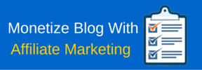 Monetize Blog With Affiliate Marketing (2)
