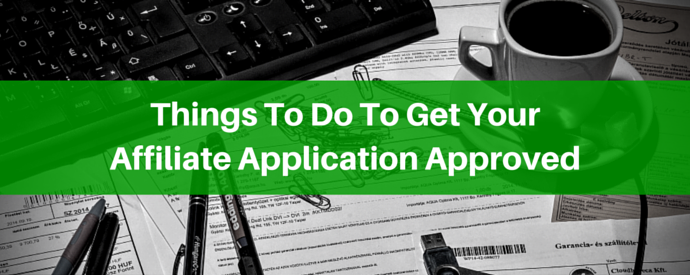 Get Affiliate Application Approved