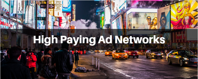 High Paying Ad Networks