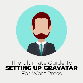 The Ultimate Guide To Setting Up Gravatar For WordPress 1