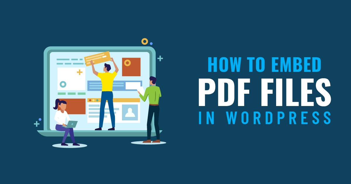 How To Embed PDF Files In WordPress Posts (2019)
