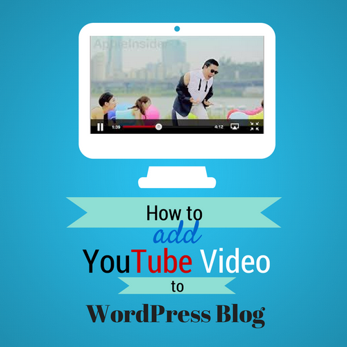add youtube video to wordpress blog