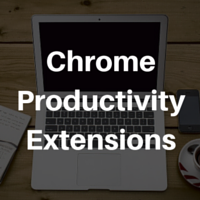 7 Chrome Extensions That Will Make You Insanely Productive! 2