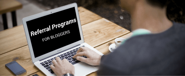 Referral Programs for Bloggers
