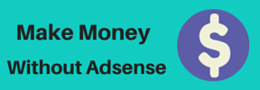 Money Without Adsense