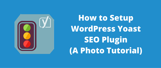 Setup WordPress Yoast SEO Plugin