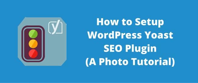 Setup WordPress Yoast SEO Plugin
