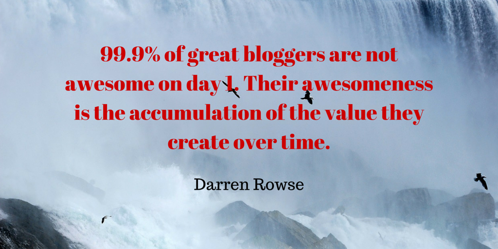 10 Amazing Darren Rowse Quotes That Might Change Your Blogging Life 6