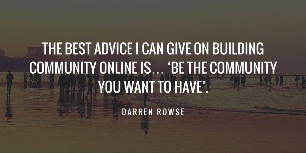 10 Amazing Darren Rowse Quotes That Might Change Your Blogging Life 8