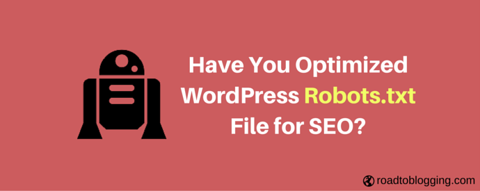 Optimizing WordPress Robots.txt File for SEO