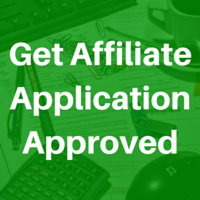 12 Things To Do To Get Your Affiliate Application Approved 32