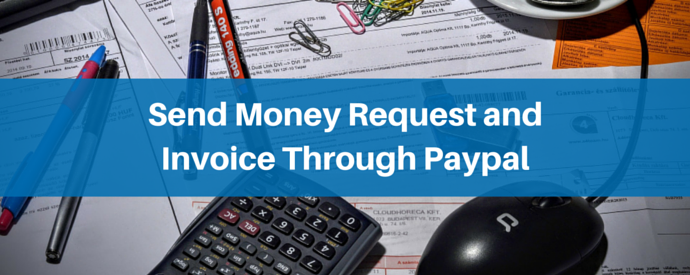 Send Money Request and Invoice Through Paypal