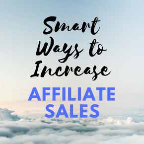 21 Actionable Tips To Increase Affiliate Sales (Without Increasing Traffic) 1