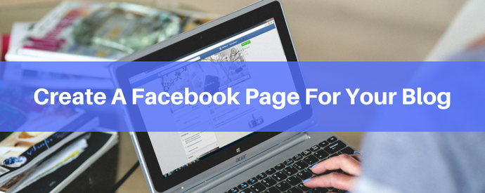 create-a-facebook-page-for-your-blog