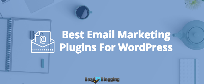 9 Best (Free & Premium) Email Marketing Plugins For WordPress In 2018 1