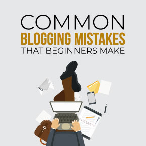 17 Common Blogging Mistakes Beginners Make (And How To Fix Them) 1