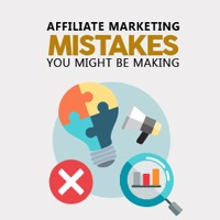 10 Common Affiliate Marketing Mistakes You Might Be Making 5