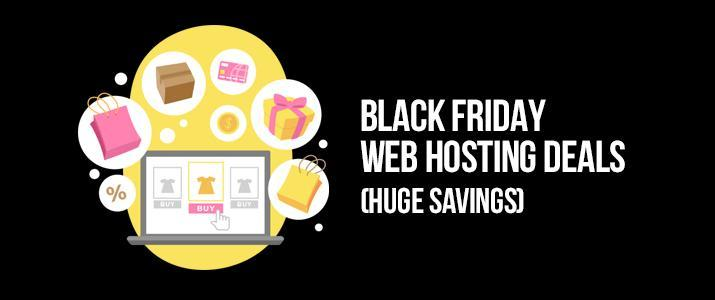 10+ Black Friday Web Hosting Deals 2018 → Huge Discounts! 1