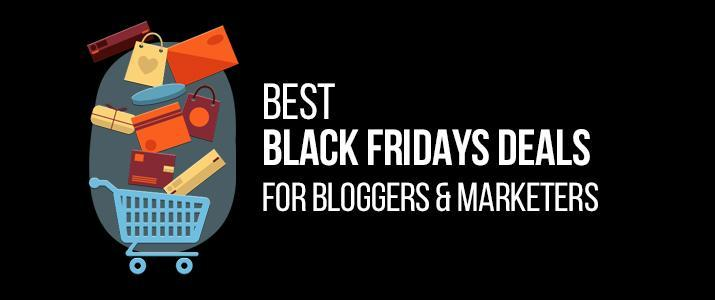 10+ Best Black Fridays Deals For Bloggers & Marketers 15