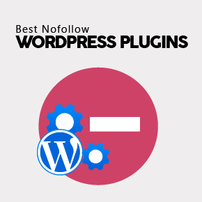 7 Best Nofollow WordPress Plugins For 2018 1