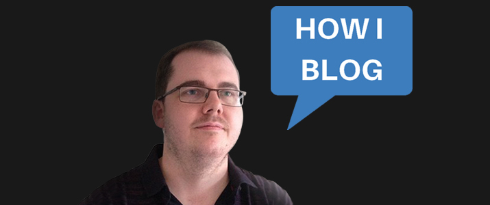 I'm Adam Connell, Founder of Blogging Wizard, and This Is How I Blog 5