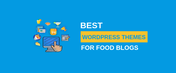30 Best WordPress Themes For Food Blogs (2019) 6