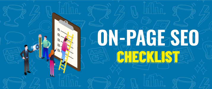 On-Page SEO Checklist: Make Your Blog Posts SEO-Friendly! 1