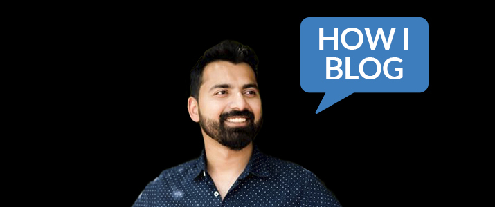 I'm Harsh Agrawal, Founder of ShoutMeLoud, and This Is How I Blog 5