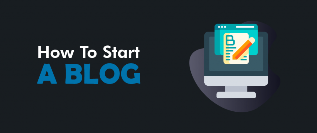 How To Start A Blog In 2020 (A Step By Step Guide) 1
