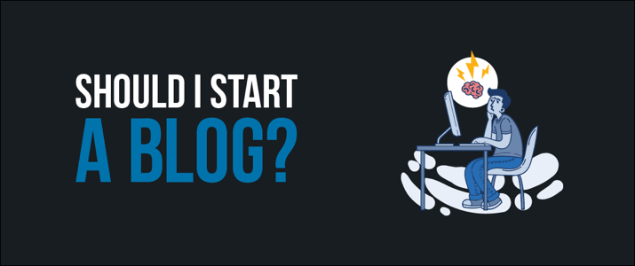 Should I Start A Blog In 2020? (Top 10 Reasons Why You Should!) 1