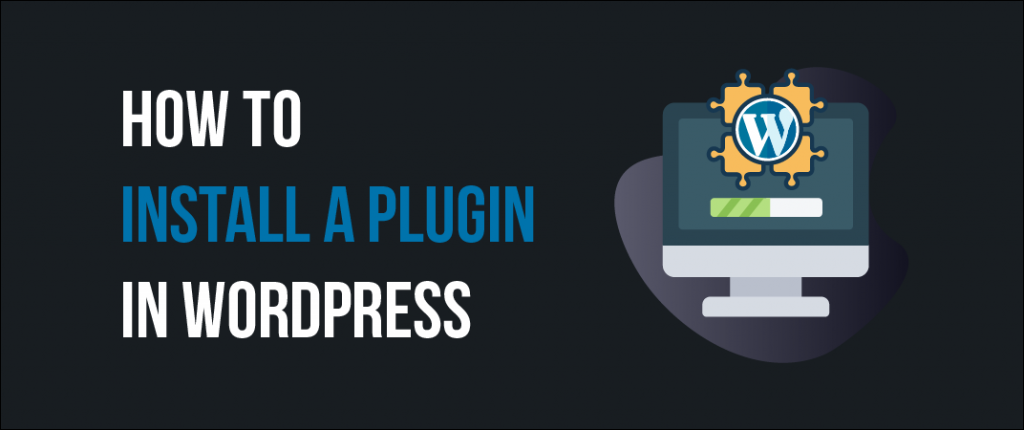 How To Install A WordPress Plugin (2021 Edition) 1