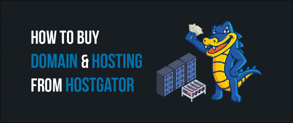 How To Buy Web Hosting From HostGator (With A Free Domain) 1